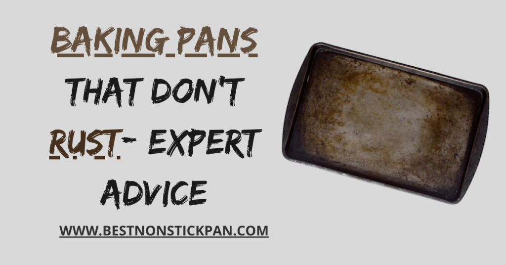 Baking Pans That Don't Rust