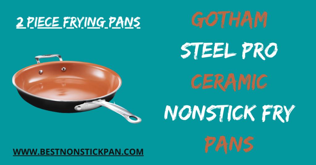 Gotham Steel Pro Ceramic Nonstick Fry Pans