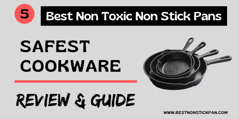 Best Non Toxic Non Stick Pans