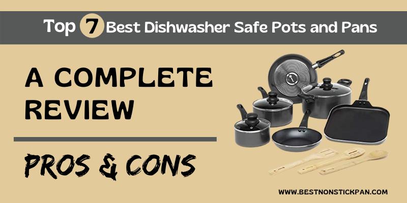 Best Dishwasher Safe Pots and Pans