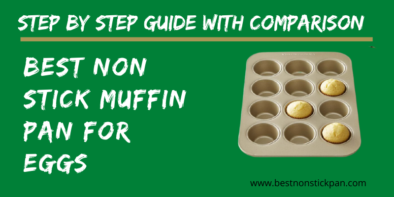 Best Non Stick Muffin Pan for Eggs