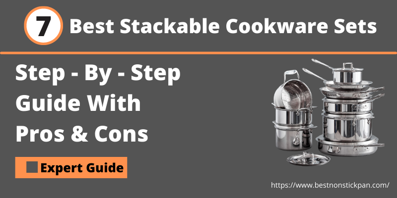 Best Stackable Cookware Sets