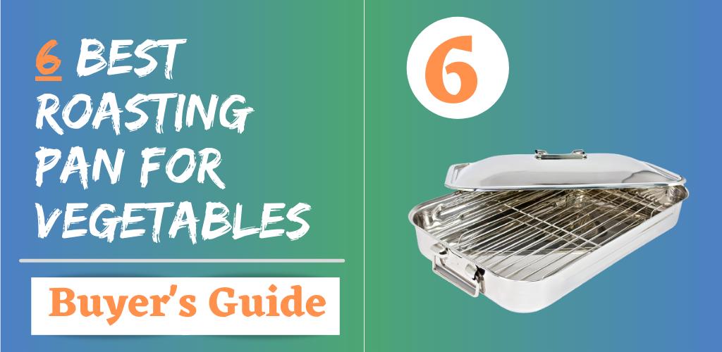 Best Pan for Roasting Vegetables