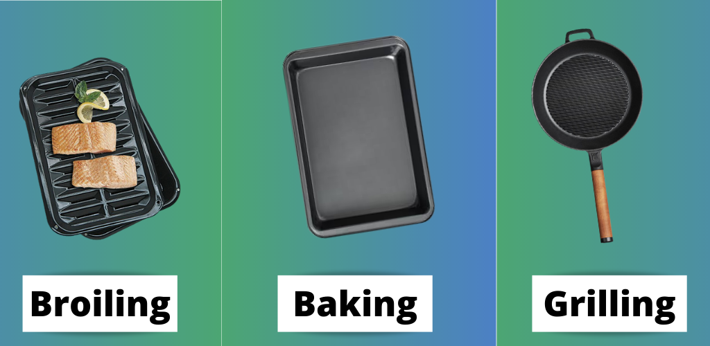 Broil Vs Bake Vs Grilling