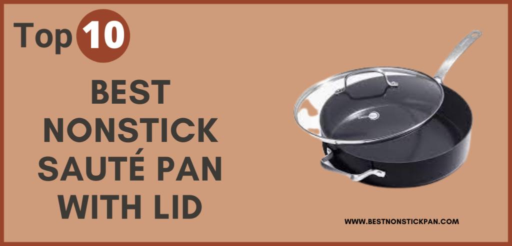 Best Nonstick Sauté Pan with Lid
