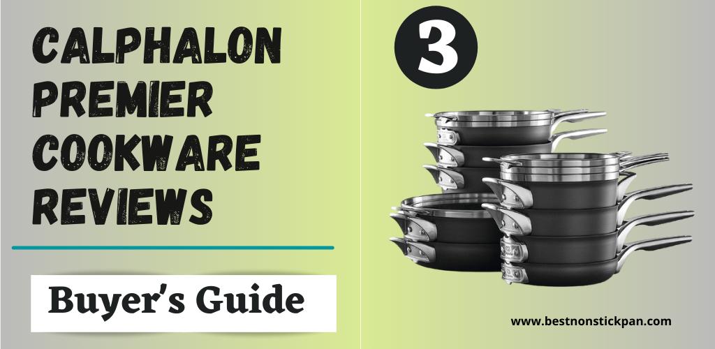 Calphalon Premier Cookware Reviews