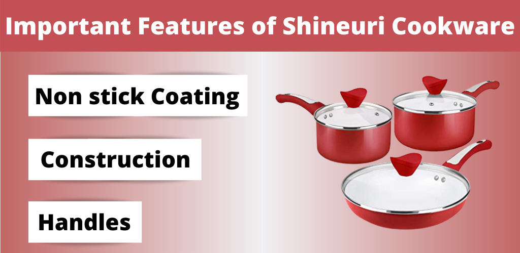 Important Features of Shineuri Cookware