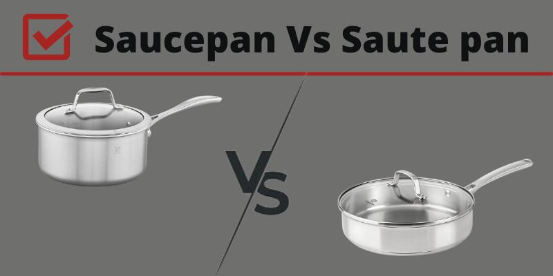 Sauce pan vs saute pan
